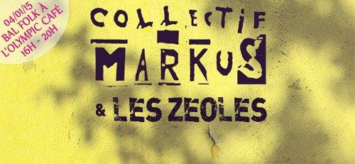 Affiche Bal folk Collectif Markus / Les Zéoles à Paris